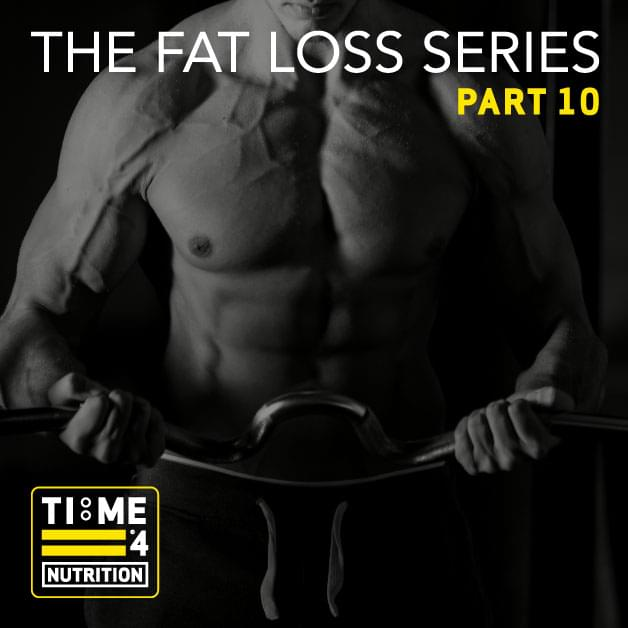 TIME 4 FAT LOSS SERIES – PART 10 – Are performing cardio on an empty stomach and training in the 'fat burning zone' the best ways to maximise fat loss?