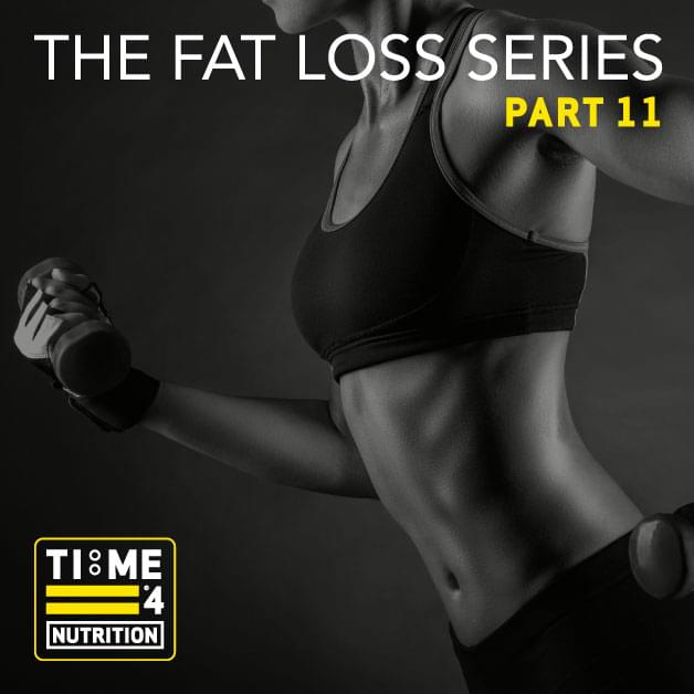 TIME 4 FAT LOSS SERIES – PART 11 – Why do we gain fat in particular areas of our body and can we use exercise to specifically reduce them?