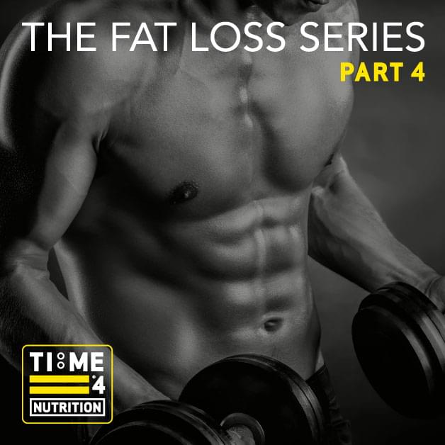 TIME 4 FAT LOSS SERIES – PART 4 – How much fat should I aim to lose and how quickly?