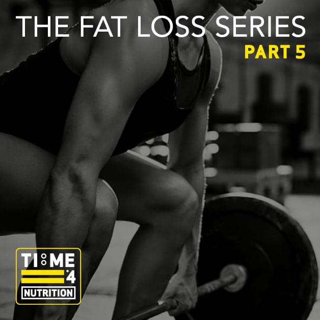 TIME 4 FAT LOSS SERIES – PART 5 – Are 'abs' made in the kitchen or the gym?