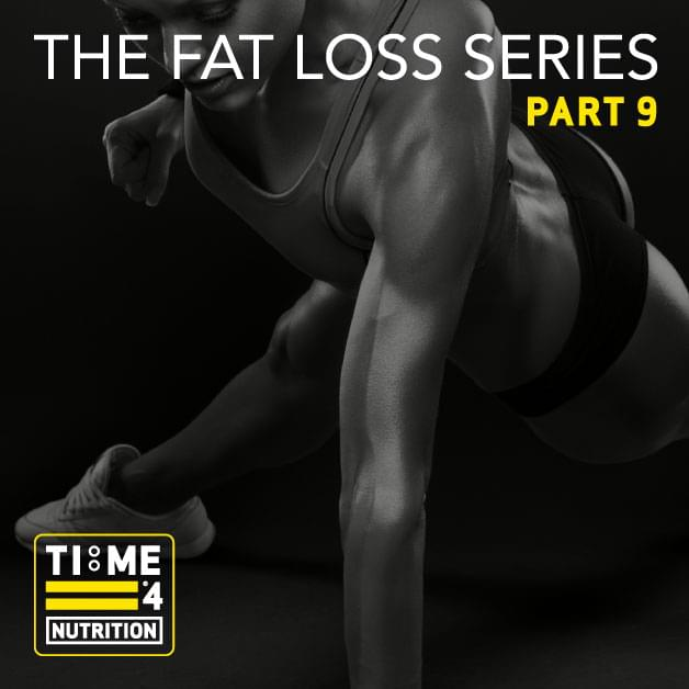 TIME 4 FAT LOSS SERIES – PART 9 – What is metabolic training and is it an effective means for reducing body fat?
