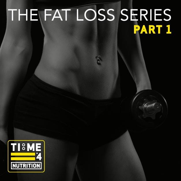 TIME 4 FAT LOSS SERIES – Part 1 – Why do we get fatter?