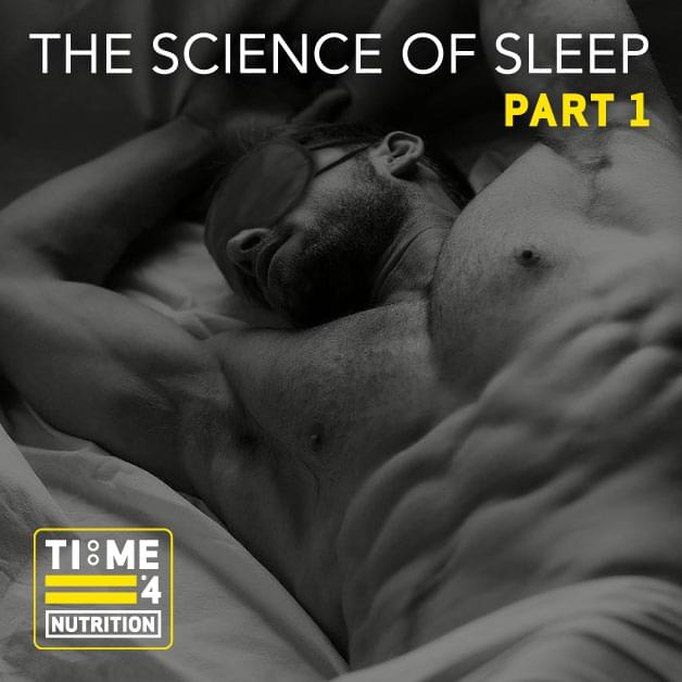 The Science of Sleep: Part 1